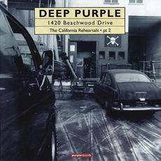 1420 Beachwood Drive: The California Rehearsals, Part 2 mp3 Artist Compilation by Deep Purple