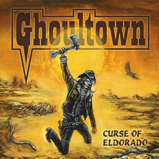 Curse of Eldorado mp3 Album by Ghoultown