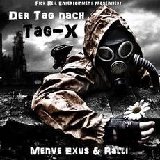 Der Tag nach Tag-X mp3 Album by Menve Exus & Ralli