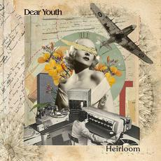 Heirloom mp3 Album by Dear Youth