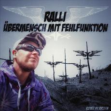 Übermensch mit Fehlfunktion mp3 Album by Ralli