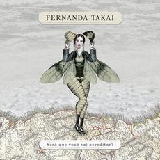 Sera Que Voce Vai Acreditar? mp3 Album by Fernanda Takai