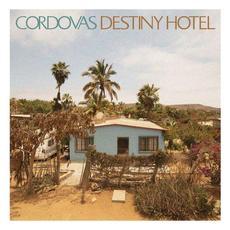 Destiny Hotel mp3 Album by Cordovas