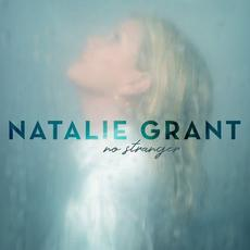 No Stranger mp3 Album by Natalie Grant