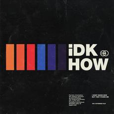 1981 Extended Play mp3 Album by I DONT KNOW HOW BUT THEY FOUND ME