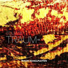 Tour De Traum XIII mp3 Compilation by Various Artists
