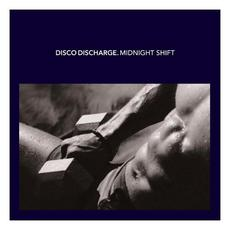 Disco Discharge: Midnight Shift mp3 Compilation by Various Artists