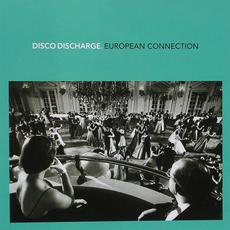 Disco Discharge: European Connection mp3 Compilation by Various Artists