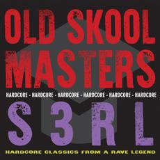 Old Skool Masters: S3RL mp3 Album by S3RL
