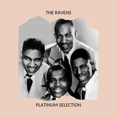 Platinum Selection mp3 Artist Compilation by The Ravens