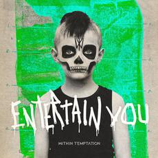 Entertain You mp3 Single by Within Temptation