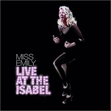 Live At The Isabel mp3 Live by Miss Emily
