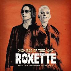 Bag Of Trix Vol. 1: Music From The Roxette Vaults mp3 Artist Compilation by Roxette
