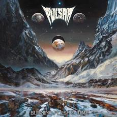 Burning Flesh & Time mp3 Album by Pulsar (2)