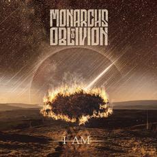 I Am mp3 Album by Monarchs to Oblivion