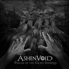Psalms Of The Grave Serpent mp3 Album by Ashenvoid