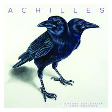 It Doesn't Get Easier, It Just Changes mp3 Album by Achilles (2)