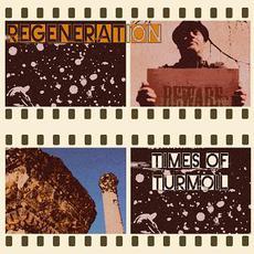 Times of Turmoil mp3 Album by Regeneration