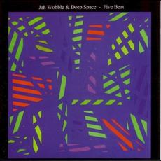 Five Beat mp3 Album by Jah Wobble and Deep Space