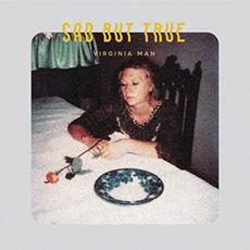 Sad But True mp3 Album by Virginia Man