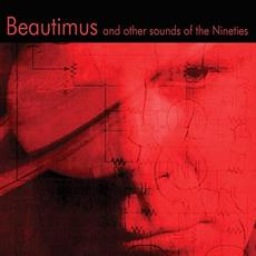 Beautimus And Other Sounds Of The Nineties mp3 Album by Tom Dyer