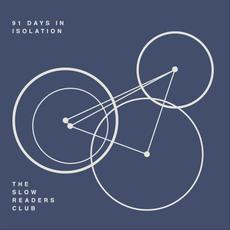 91 Days In Isolation mp3 Album by The Slow Readers Club