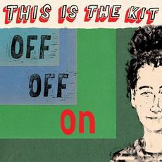 Off Off On mp3 Album by This Is The Kit