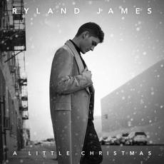 A Little Christmas mp3 Album by Ryland James