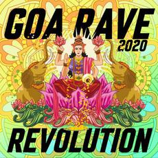 Goa Rave Revolution 2020 mp3 Compilation by Various Artists
