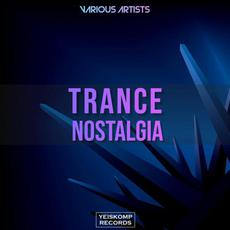 Trance Nostalgia mp3 Compilation by Various Artists