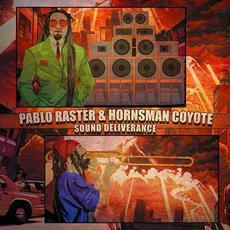 Sound Deliverance mp3 Live by Pablo Raster & Hornsman Coyote