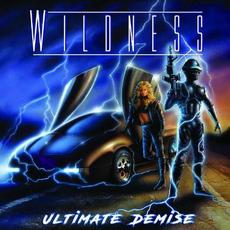 Ultimate Demise mp3 Album by Wildness