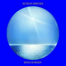 Jesus Is Born mp3 Album by Sunday Service Choir