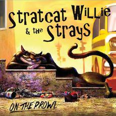 On the Prowl mp3 Album by Stratcat Willie & the Strays