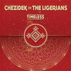 Timeless mp3 Album by Chezidek And The Ligerians