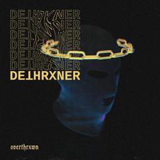 OVERTHRXWN mp3 Album by Dethrxner