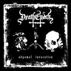 Abysmal Invocation mp3 Album by DeathEpoch