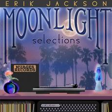 Moonlight Selections mp3 Album by Erik Jackson