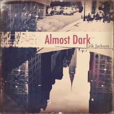 Almost Dark mp3 Album by Erik Jackson