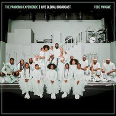 THE PANDEMIC EXPERIENCE | LIVE GLOBAL BROADCAST mp3 Album by Tobe Nwigwe
