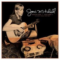 Joni Mitchell Archives - Vol. 1: The Early Years (1963-1967) mp3 Artist Compilation by Joni Mitchell