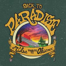 Back to Paradise: A Tulsa Tribute to Okie Music mp3 Compilation by Various Artists