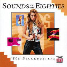 Sounds of the Eighties: '80s Blockbusters mp3 Compilation by Various Artists