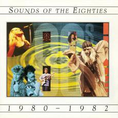 Sounds of the Eighties: 1980-1982 mp3 Compilation by Various Artists