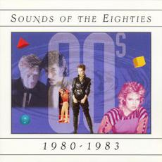 Sounds of the Eighties: 1980-1983 mp3 Compilation by Various Artists