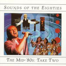 Sounds of the Eighties: The Mid-'80s: Take Two mp3 Compilation by Various Artists