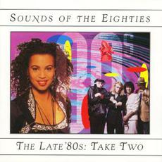 Sounds of the Eighties: The Late '80s, Take Two mp3 Compilation by Various Artists