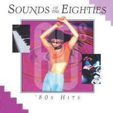 Sounds of the Eighties: '80s Hits mp3 Compilation by Various Artists