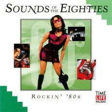 Sounds of the Eighties: Rockin' '80s mp3 Compilation by Various Artists
