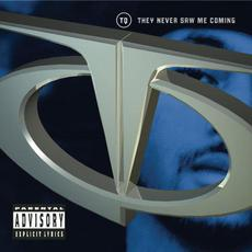 They Never Saw Me Coming mp3 Album by Tq